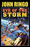 Eye of the Storm by John Ringo