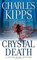 Crystal Death by Charles Kipps