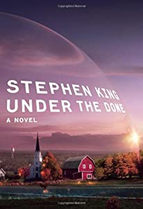 REVIEW: Under the Dome by Stephen King