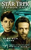 Zero Sum Game (Star Trek: Typhon Pact)