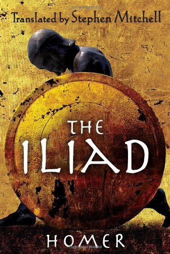 The Iliad: (The Stephen Mitchell Translation), Homer