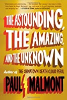 REVIEW: The Astounding, The Amazing and The Unknown by Paul Malmont