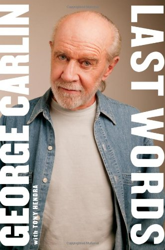 Last Words: A Memoir, Carlin, George