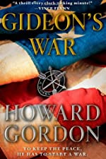 Gideon's War by Howard Gordon