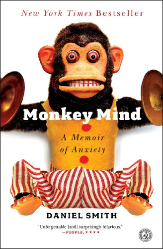 Monkey Mind: A Memoir of Anxiety Book Cover Picture