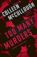 Too Many Murders by Colleen McCullough