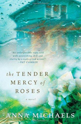 The Tender Mercy of Roses, Michaels, Anna