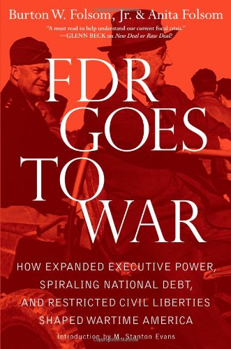 266. FDR Goes to War: How Expanded Executive Power, Spiraling National Debt, and Restricted Civil Liberties Shaped Wartime America