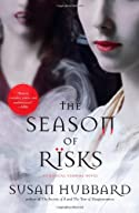 The Season of Risks by Susan Hubbard