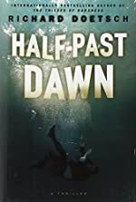 Half-Past Dawn by Richard Doetsch