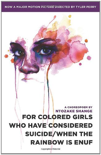 For colored girls who have considered suicide/When the rainbow is enuf, Shange, Ntozake