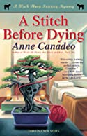 A Stitch Before Dying by Anne Canadeo