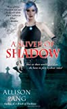 A Sliver of Shadow (Abby Sinclair)