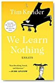 Cover of We learn nothing by Tim Kreider