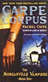 Carpe Corpus (Morganville Vampires)