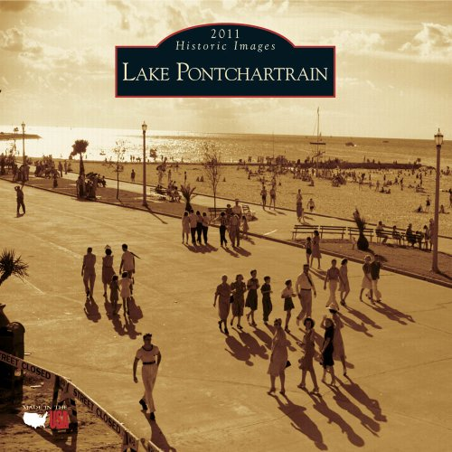 2011 Lake Pontchartrain Wall Calendar
