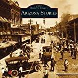 Arizona Stories Calendar: 2010