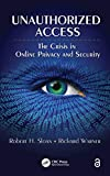 Unauthorized access [electronic resource] : the crisis in online privacy and security
