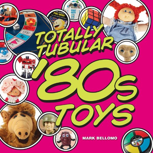 Totally Tubular 80s Toys cover