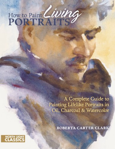 Roberta Carter Clark How To Paint Living Portraits North
