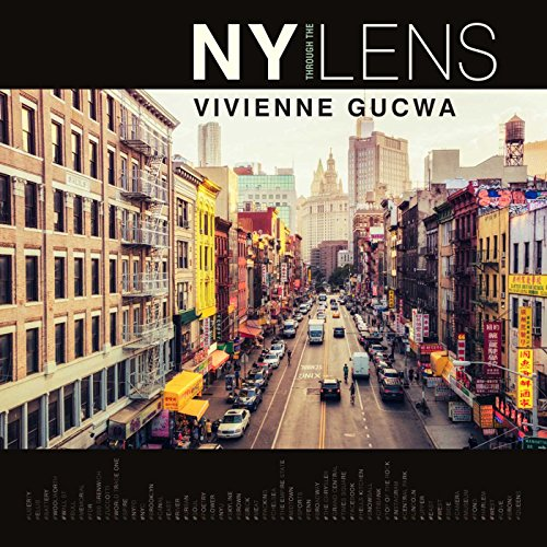NY Through the Lens - Vivienne Gucwa