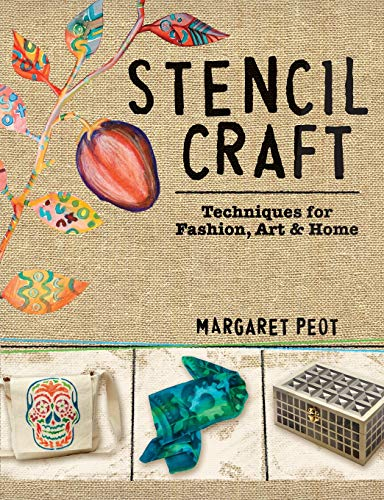 PDF Stencil Craft Techniques for Fashion Art and Home