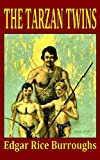 Tarzan and the Tarzan Twins (Book) written by Edgar Rice Burroughs