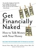 Get Financially Naked by Manisha Thakor and Sharon Kedar