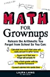 Math for Grownups by Laura Laing