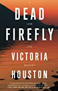 Dead Firefly by Victoria Houston