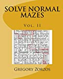 SOLVE NORMAL MAZES