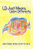 LD Just Means Learn Differently