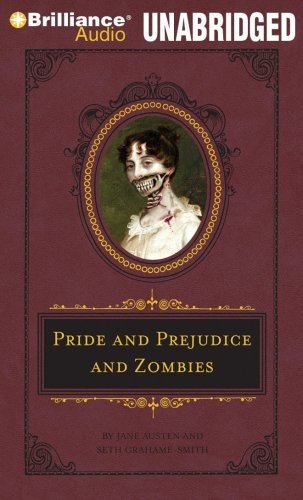 Pride and Prejudice and Zombies (Quirk Classic Series)