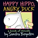 Happy Hippo, Angry Duck by Sandra Boynton