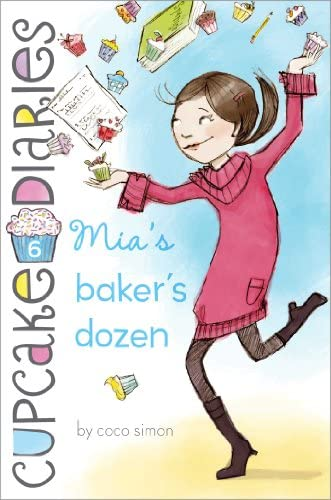 The Cupcake Diaries Series: Mia's Bakers Dozen