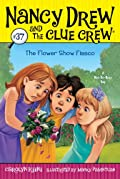 The Flower Show Disaster by Carolyn Keene