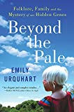 Cover Image of Beyond The Pale by Emily Urquhart published by HarperAvenue