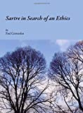 Sartre in Search of an Ethics