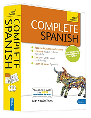 Complete Spanish Beginner to Intermediate Course: Learn to read, write, speak and understand a new language (Teach Yourself) - Juan Kattan Ibarra