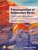 cover of Paleomagnetism of sediments and sedimentary rocks :process and interpretation /Kenneth P. Kodama.