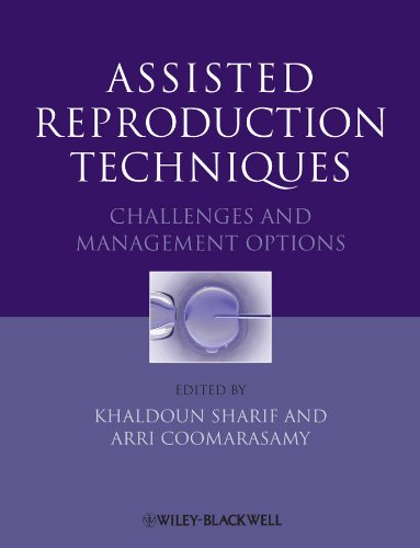 ASSISTED REPRODUCTION TECHNIQUES: CHALLENGES & MAMANGEMENT OPTIONS, 1ED.