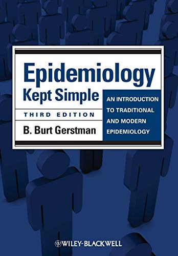 Pdf Epidemiology Kept Simple An Introduction To Traditional And