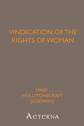 Vindication of the Rights of Woman, by Wollstonecraft, M.