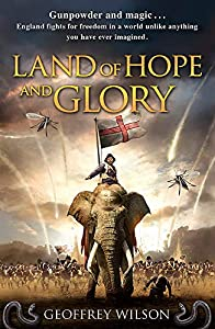 BOOK REVIEW: Land of Hope and Glory by Geoffrey Wilson