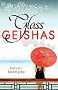 Glass Geishas by Susanna Quinn