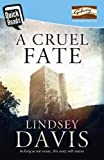 Cruel Fate (Quick Reads 2014)