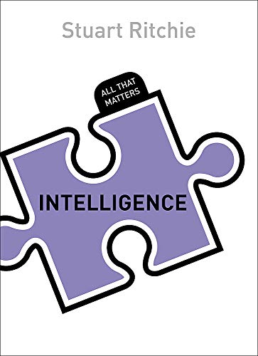 Intelligence: All That Matters, by Ritchie, S.