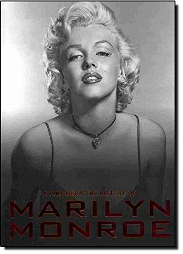 A Photographic History of Marilyn Monroe