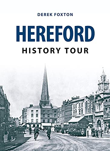Hereford History Tour by Derek Foxton (Paperback, 2015)