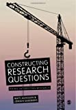 Constructing research questions [electronic resource] : doing interesting research
